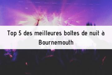 les meilleures boîtes de nuit à Bournemouth